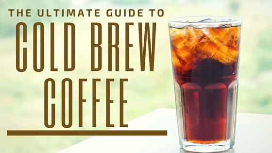 The Ultimate Guide to Cold Brew Coffee 1 Cold Brew Iced Coffee French Press