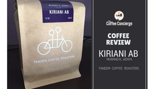 Coffee Review: Tandem Coffee Roasters – Kiriani AB Murang'a Kenya