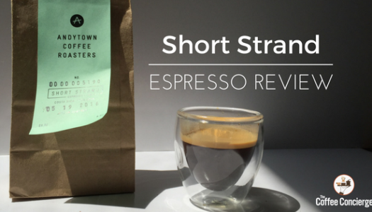 Andytown Coffee Roasters – Short Strand Espresso Review