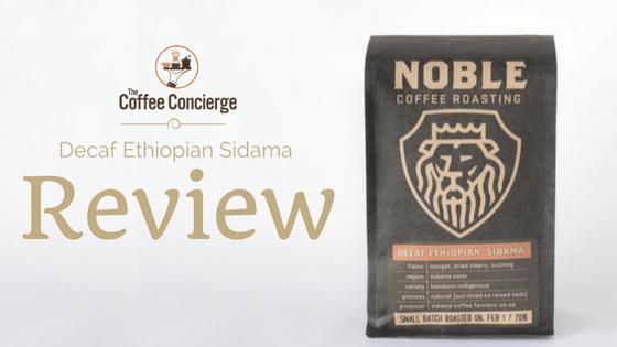 Decaf Ethiopian Sidama Review