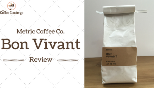 Coffee Review: Metric Coffee Company – Bon Vivant Seasonal Blend