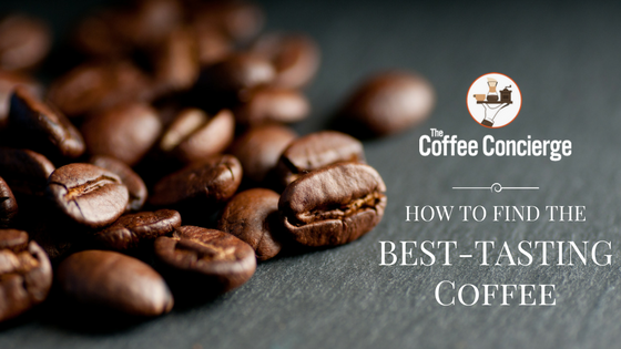 How to find the best-tasting coffee
